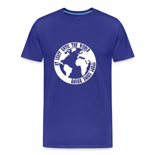 AT LEAST UNTIL - Men's Premium T-Shirt