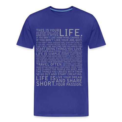dies ist dein Leben (hell) - Männer Premium T-Shirt
