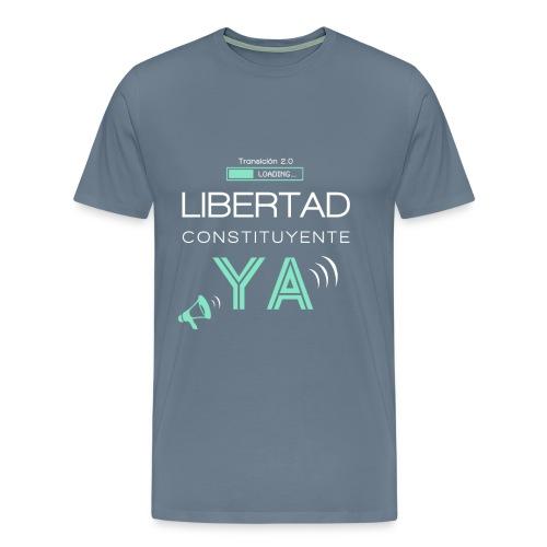 Libertad Constituyente ¡YA! - Camiseta premium hombre