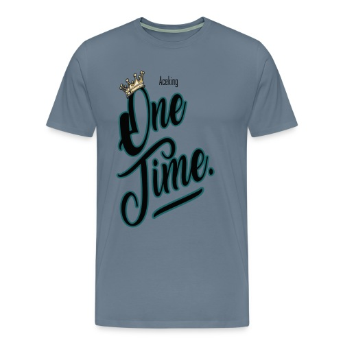 One time - T-shirt Premium Homme