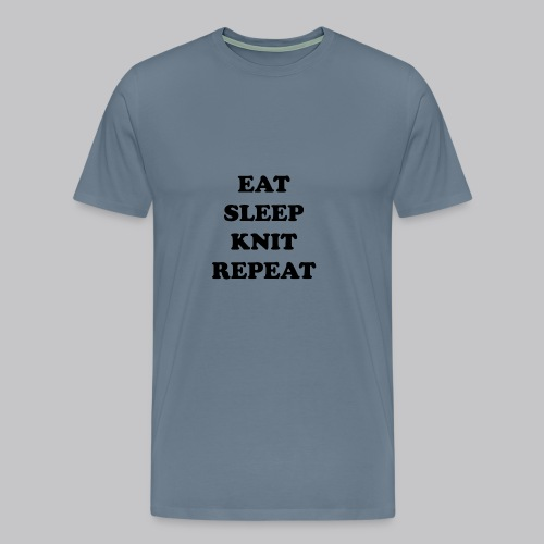 eat sleep knit repeat - Mannen Premium T-shirt