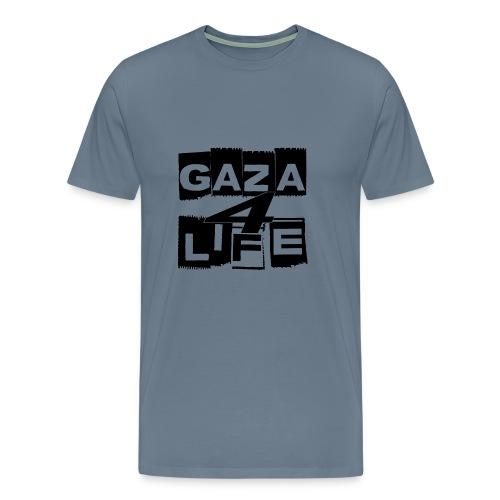 Gaza 4 Life [T-Shirt] - Men's Premium T-Shirt