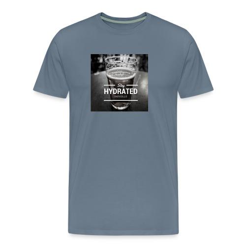 Stay Hydrated beer - Maglietta Premium da uomo