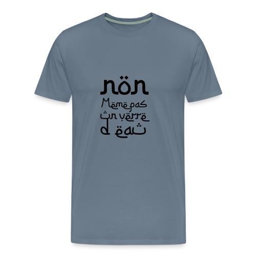 Non, même pas un verre d'eau - T-shirt Premium Homme
