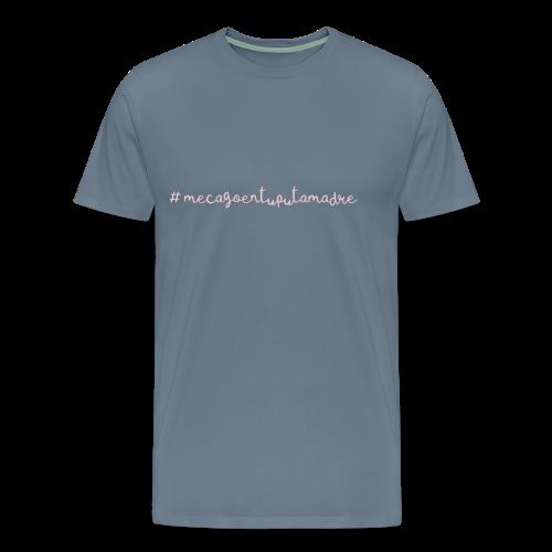 #mecagoentuputamadrerosa - Camiseta premium hombre