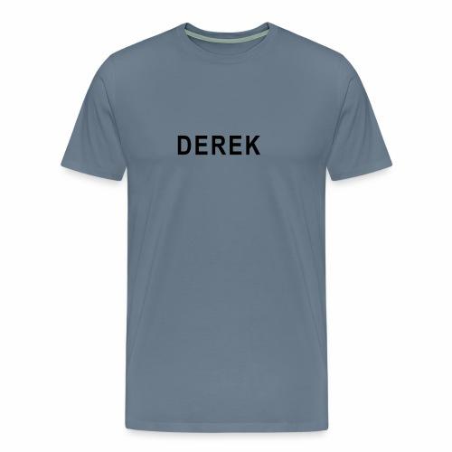 Derek - Men's Premium T-Shirt