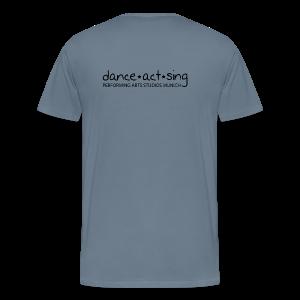 Dance!Act!Sing! - Männer Premium T-Shirt