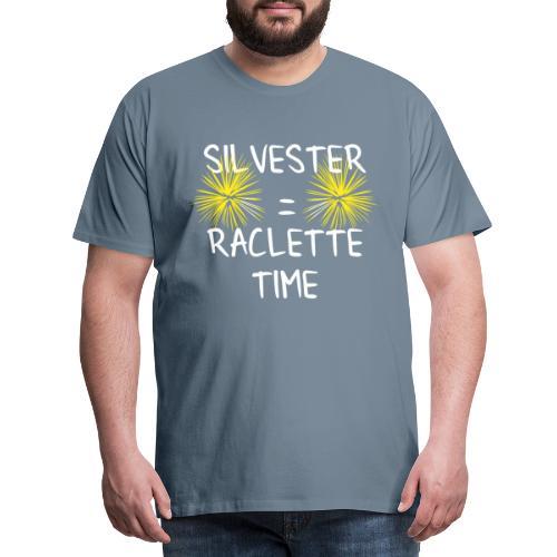 Silvester is Raclette Time - Männer Premium T-Shirt