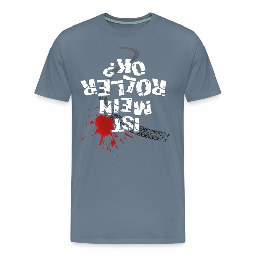 Ist mein Roller ok? (weißer Text) - Men's Premium T-Shirt