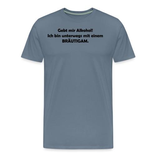 Unterwegs mit Bräutigam - Männer Premium T-Shirt