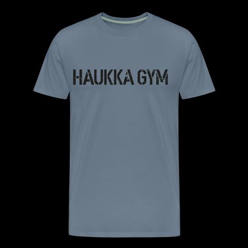 HAUKKA GYM roso text - Miesten premium t-paita