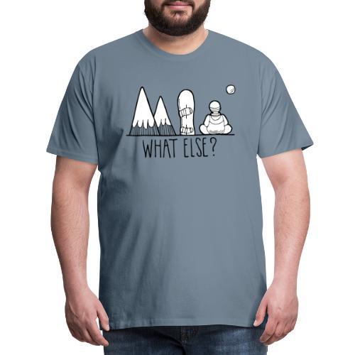snowboard et montagnes what else - T-shirt Premium Homme