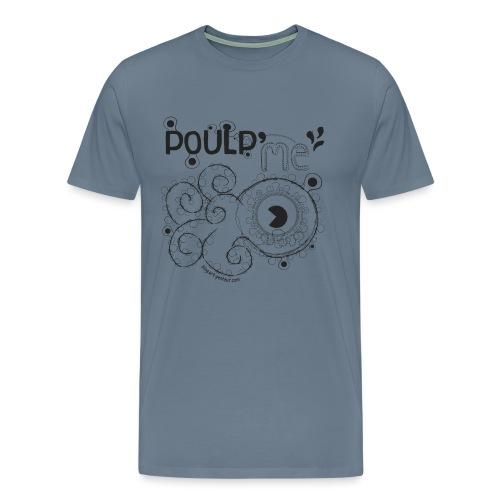 Poulp me - T-shirt Premium Homme