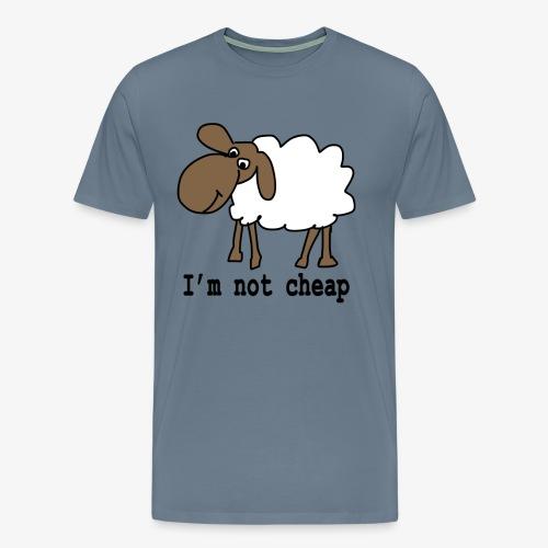 I am not cheap - Men's Premium T-Shirt