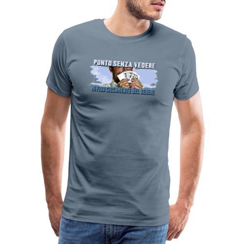 Punto senza vedere - Maglietta Premium da uomo