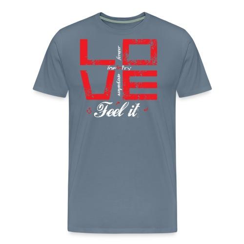 Love White Feel It - Camiseta premium hombre