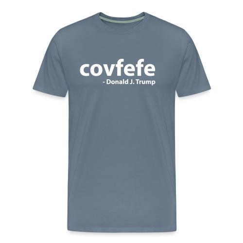 Covfefe - Donald J. Trump - Mannen Premium T-shirt