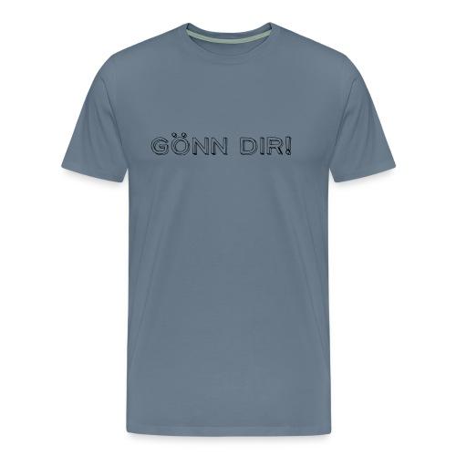 Gönn Dir! - Männer Premium T-Shirt