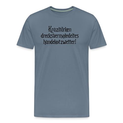 hundekotzwetter - Männer Premium T-Shirt