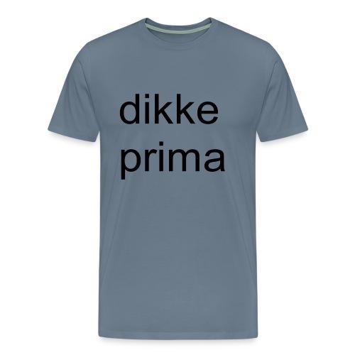 dikke prima - Mannen Premium T-shirt