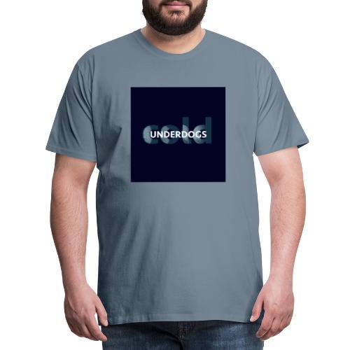 Underdogs - Cold (Single Version) - Maglietta Premium da uomo