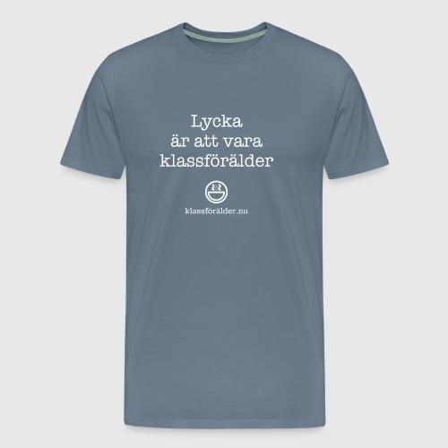 Lycka är att vara klassförälder - Premium-T-shirt herr