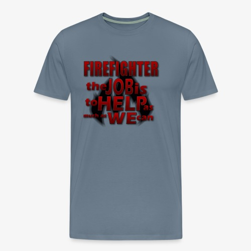 Firefighter Spruch - Männer Premium T-Shirt