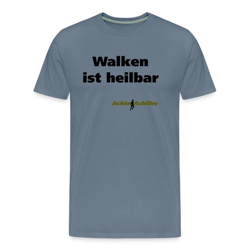 Achim Achilles - Walken ist heilbar T-Shirt - Männer Premium T-Shirt