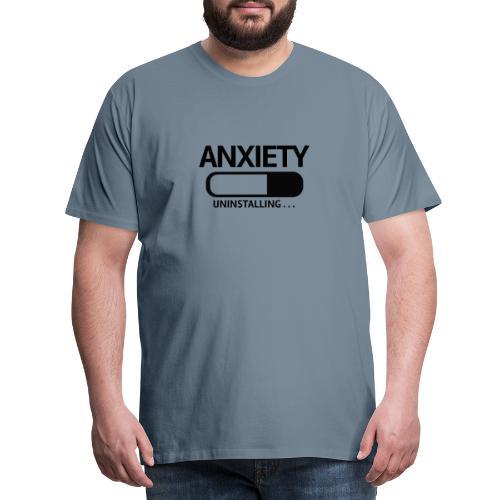 Anxiety Uninstalling - Men's Premium T-Shirt