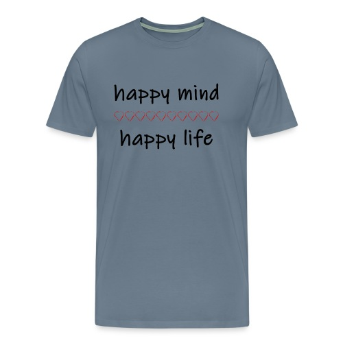 happy mind - happy life - Männer Premium T-Shirt