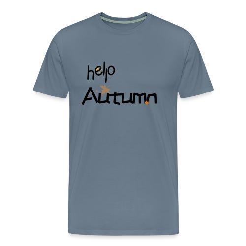 Hello Autumn hallo Herbst - Männer Premium T-Shirt
