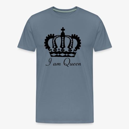 Krone I am Queen für die Königinnen unter uns. - Männer Premium T-Shirt