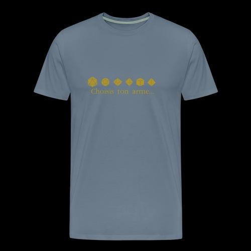 Choisis ton arme! - T-shirt Premium Homme