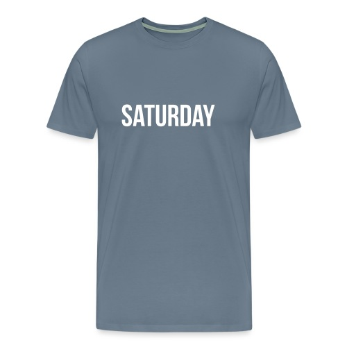 Saturday - Men's Premium T-Shirt