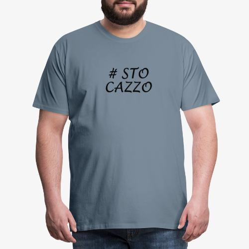 Sto Cazzo - Maglietta Premium da uomo