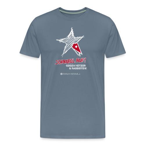 Schnabel auf gegen Hetzer und Rassisten - Männer Premium T-Shirt