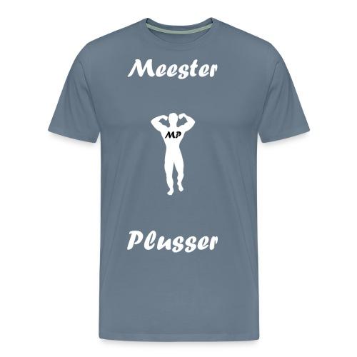 MeesterPlusser - Mannen Premium T-shirt