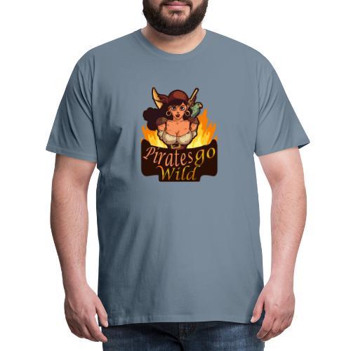 Pirates Go Wild Piraten Talk Like a Pirate Day - Männer Premium T-Shirt