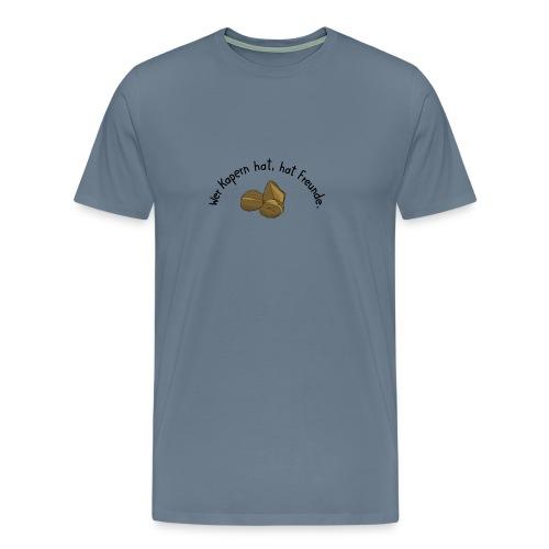 Wer Kapern hat - Männer Premium T-Shirt