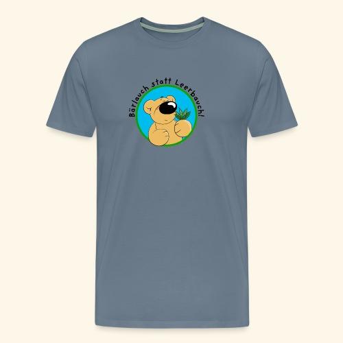 Bärlauch statt Leerbauch! - Männer Premium T-Shirt