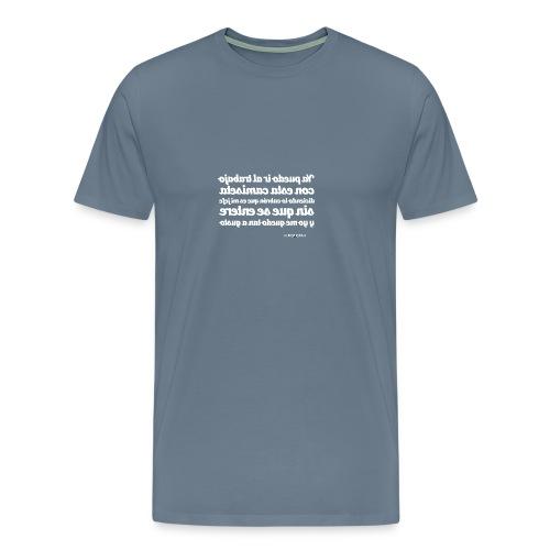 #YaPuedoIrAlTrabajo - Camiseta premium hombre