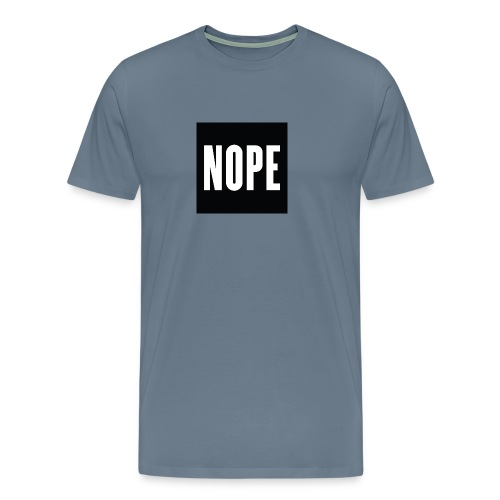 The Nope Shirt - Men's Premium T-Shirt