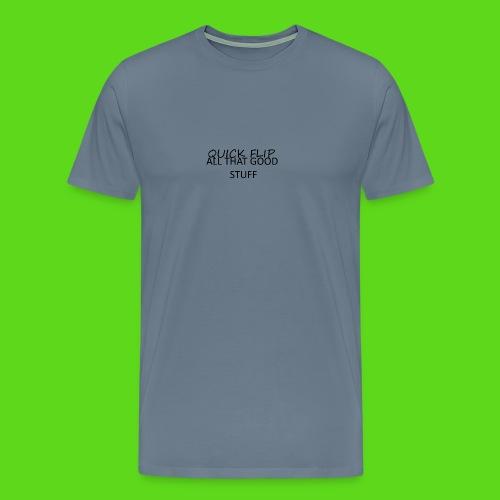 All That Good Stuff - Men's Premium T-Shirt
