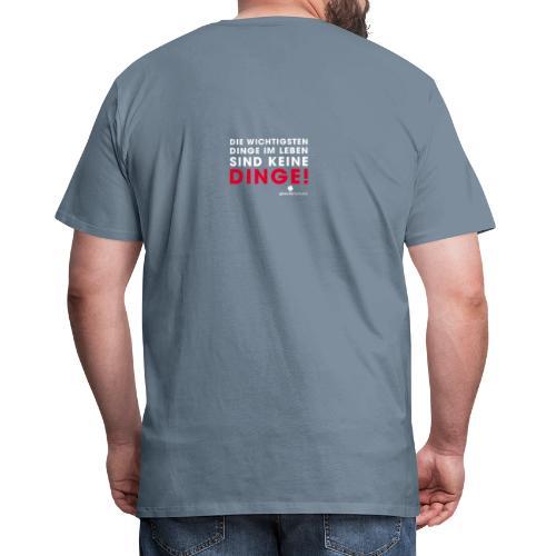 Dinge weiße Schrift - Männer Premium T-Shirt