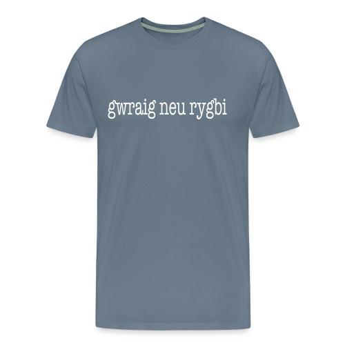 gwraig neu rygbi - Men's Premium T-Shirt
