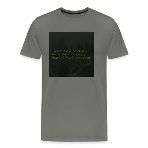 #weilbaum-T-Shirt Akzeptanz - Männer Premium T-Shirt