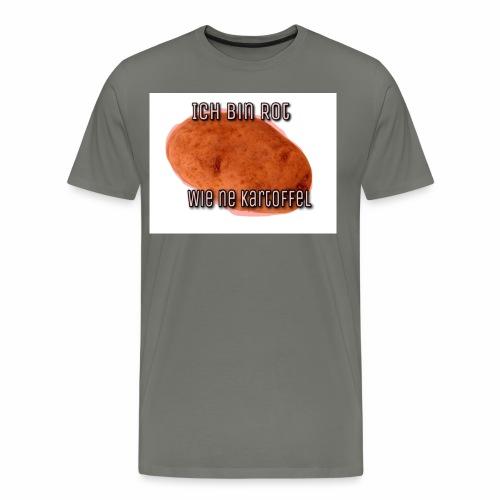 Ahhhh Ich bin Rot wie ne Kartoffel - Männer Premium T-Shirt