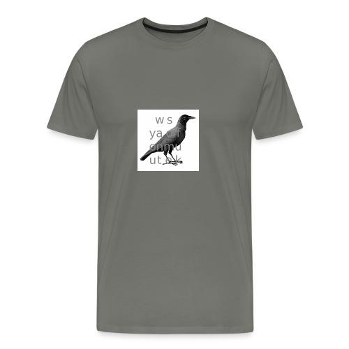 You want some fun - Men's Premium T-Shirt
