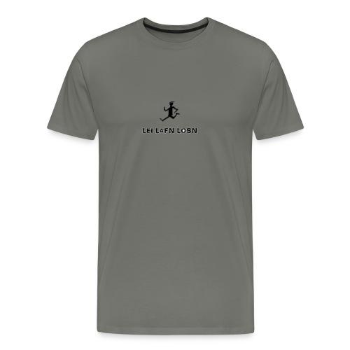 Lei lafn losn - Laufen lassen - Männer Premium T-Shirt