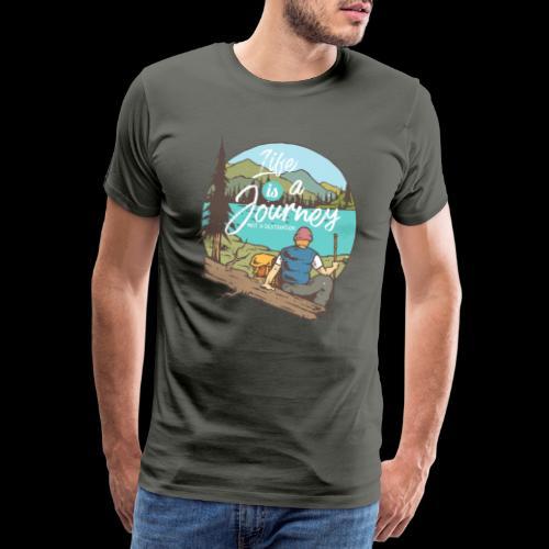 Life is a Journey - Wanderslust Wanderer T-Shirt - Männer Premium T-Shirt